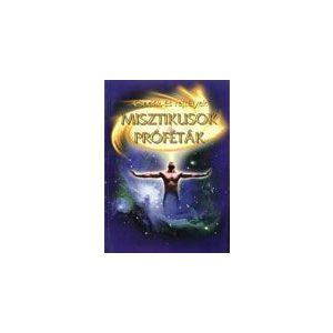 Misztikusok és próféták