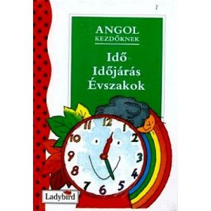 Angol kezdőknek - Idő, időjárás, évszakok