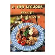 A 100 legjobb recept szabadtűzön