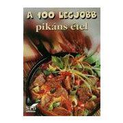 A 100 legjobb pikáns étel