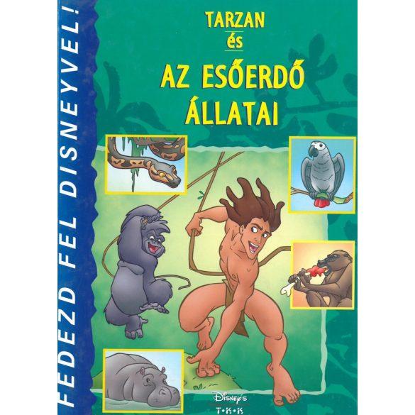 Disney: Tarzan és az esőerdő állatai