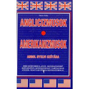 Anglicizmusok - Amerikanizmusok