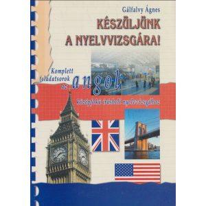 Készüljünk a nyelvvizsgára! - Komplett feladatsorok az angol középfokú írásbeli nyelvvizsgához