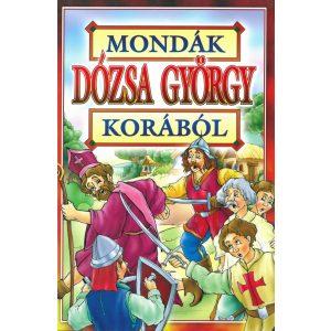 Mondák Dózsa György korából