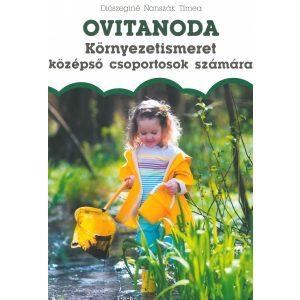 Ovitanoda: Környezetismeret középső csoportosok számára