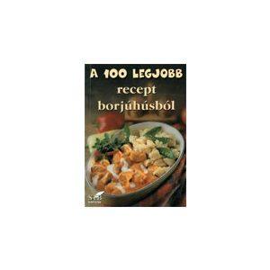 A 100 legjobb recept borjúhúsból