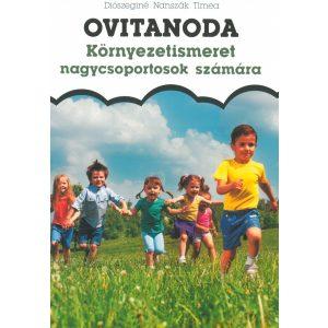 Ovitanoda: Környezetismeret nagycsoportosok számára