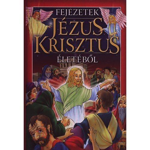 Fejezetek Jézus Krisztus életéből