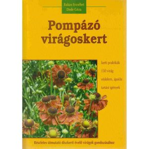 Pompázó virágoskert