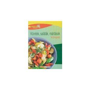 Konyhatündérek könyvtára: Köretek, saláták, mártások