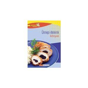 Konyhatündérek könyvtára: Ünnepi ételek