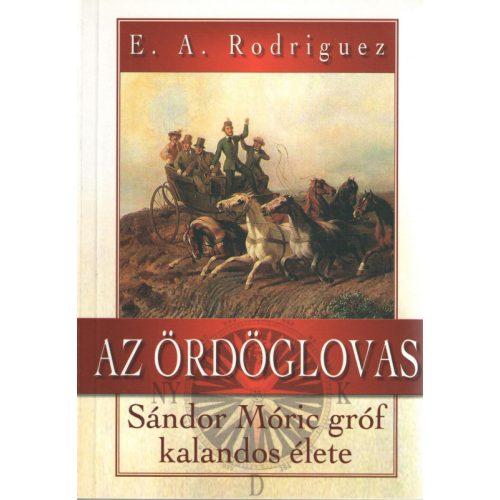 Az ördöglovas - Sándor Móric gróf kalandos élete