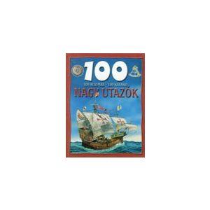 100 állomás - 100 kaland: Nagy utazók