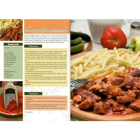 Házi ételek - Levesek, szószok, sült húsok...