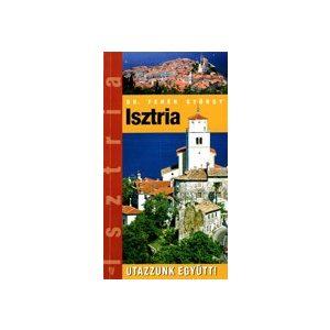 Utazzunk együtt!: Isztria