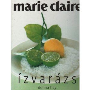 Marie Claire - Ízvarázs