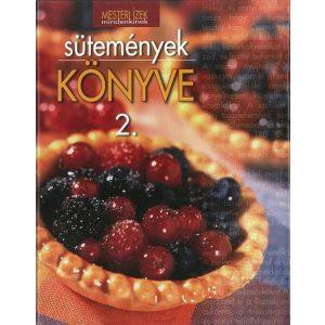 Mesteri ízek: Sütemények könyve 2.