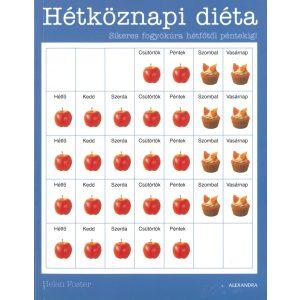 Hétköznapi diéta - Sikeres fogyókúra hétfőtől péntekig /Helen Foster/
