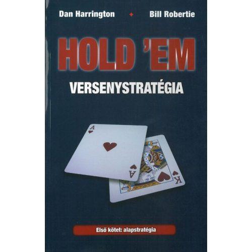 Hold'Em versenystratégia I. - Alapstratégia