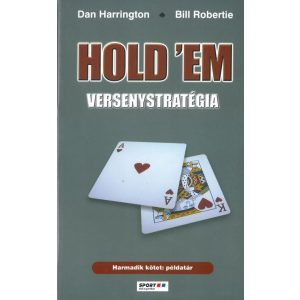 Hold'Em versenystratégia III. - Példatár