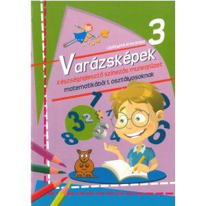 Varázsképek 3. Készségfejlesztő színezős munkafüzet matematikából 1. osztályosoknak