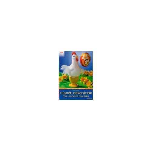 Húsvéti dekorációk tűvel nemezelt figurákkal