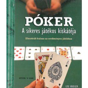 Póker- A sikeres játékos kiskátéja