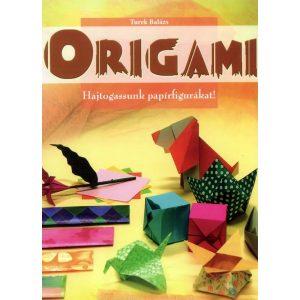 Origami - Hajtogassunk papírfigurákat!