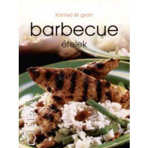 Könnyű és gyors barbecue ételek