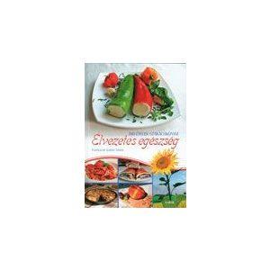Élvezetes egészség - Bioételek szakácskönyve -borító sérült, utolsó példány