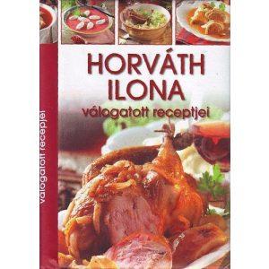 Horváth Ilona válogatott receptjei