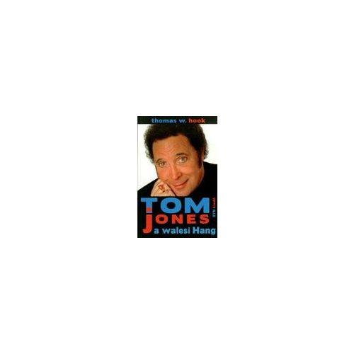 Tom Jones a walesi Hang