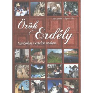 Örök Erdély - Vándorlás végtelen utakon