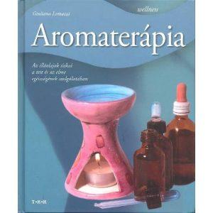 Wellness: Aromaterápia
