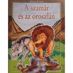 A szamár és az oroszlán (mesefüzet)