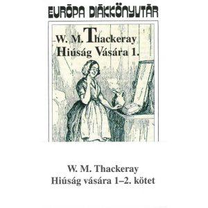 Hiúság vására 1-2. kötet