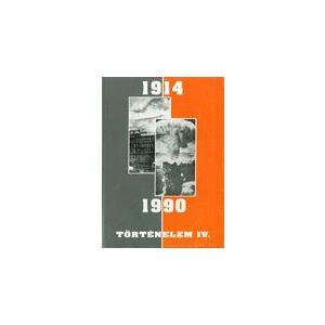 Történelem IV. (1914-1990)