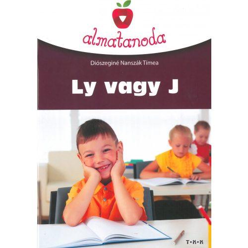 Almatanoda: Ly vagy J