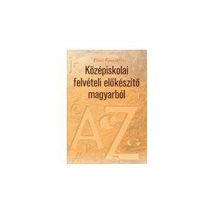 Középiskolai felvételi előkészítő magyarból