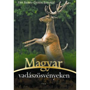 Magyar vadászösvényeken