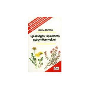 Egészséges táplálkozás gyógynövényekkel
