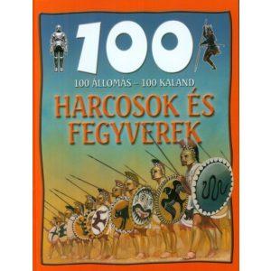 100 állomás - 100 kaland: Harcosok és fegyverek / Szállítási sérült/