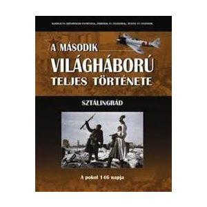 A második világháború teljes története - 19. Kötet - Sztálingrád