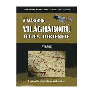 A második világháború teljes története - 21. Kötet - Atlasz