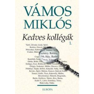 Vámos Miklós: Kedves Kollégák 1.