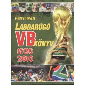 Labdarúgó VB könyv 1930-2010