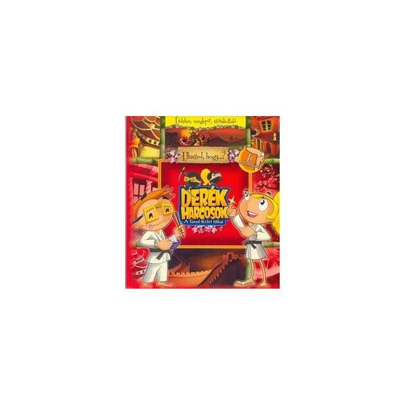 Derék harcosok - A Távol-Kelet titkai (CD melléklettel)