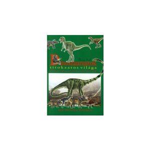 Dinoszauruszok titokzatos világa