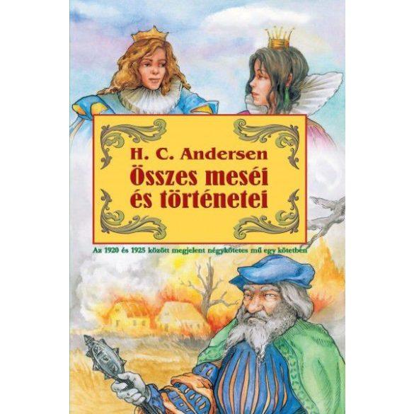 H. C. Andersen összes meséi és történetei