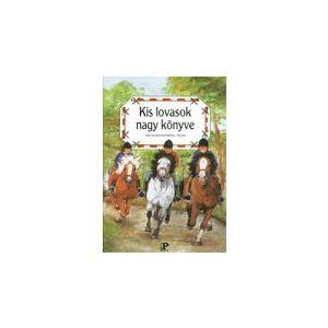 Kis lovasok nagy könyve